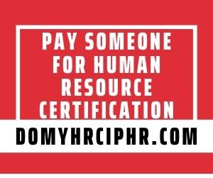 Pay Someone For Human Resource Certification