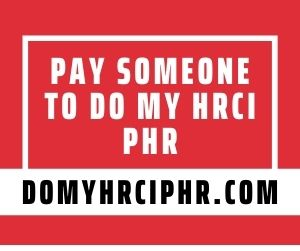 Pay Someone To Do My HRCI PHR